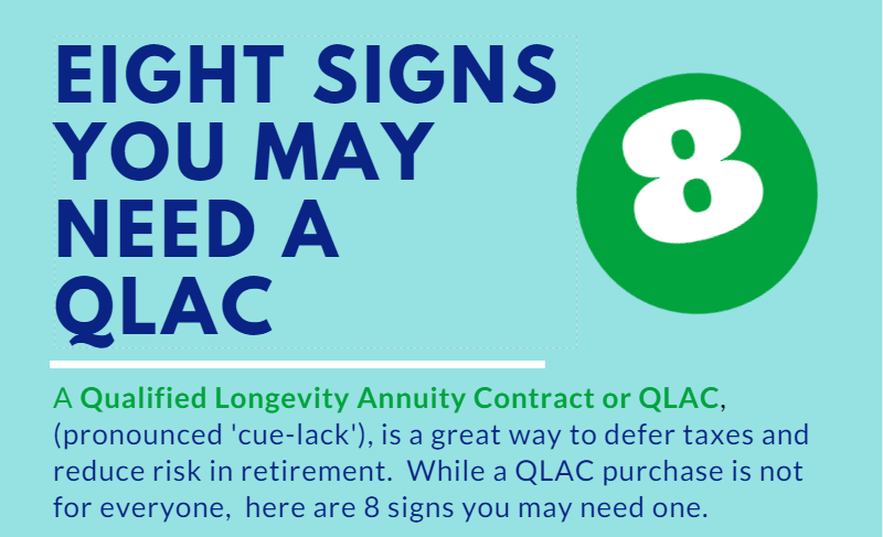 8 Signs You May Need A QLAC